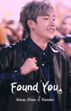 ~ Found you  ||  Bang Chan X Reader by MuffsWithMuffins