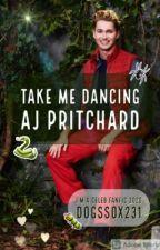 Take Me Dancing - AJ Pritchard - I'm A Celeb 2020 by DogsSox231