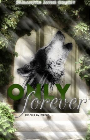 Only Forever by SamanthaJayne_x
