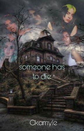 someone has to die >Billie Eilish< by ckamle