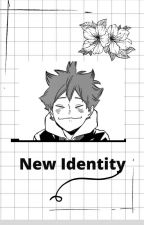 [A New identity] by KytyxX