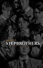 •Mafia Stepbrothers• by hwangstaerry