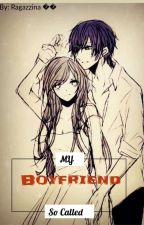 My So Called Boyfriend  by diwataaaaaaaaaaa