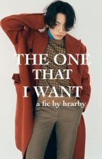 the one that i want | jungri by hrarby