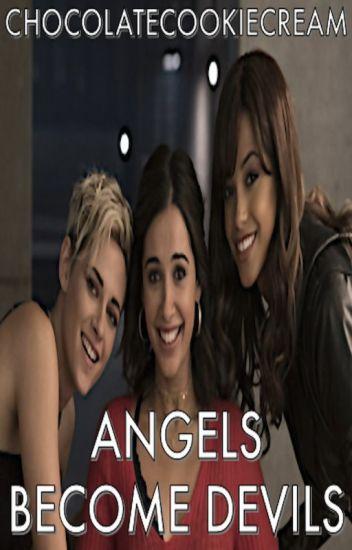 Angels Become Devils
