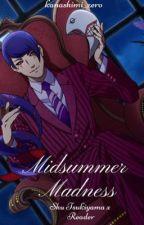 ~Midsummer Madness (Shu Tsukiyama x Reader)~ by kanashimi_zero