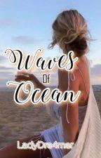 Waves of ocean (Bro's 4 Series #1) by LadyDre4mer