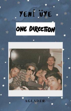 Yeni Üye | One Direction (DÜZENLENİYOR) by aglader-