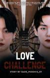 Love Challenge || T.k ||  cover