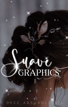 Suave Graphics    open by Sree_AbsurdlyEvil