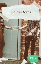 Golden Words| L.S de Elle_Arteaga