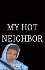 My hot neighbor🥵 by Isleny04