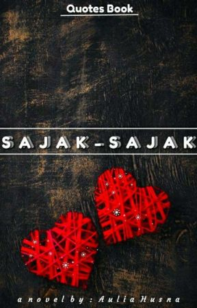 SAJAK-SAJAK by auliahusna69