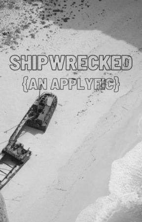 Shipwrecked || applyfic [closed] by NSTOBI1992