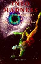 Into Madness -The Chronicles of the Yellow Man (NEW) by Witworthy