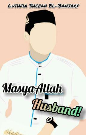 MasyaAllah Husband!  by luthfiashezan_el