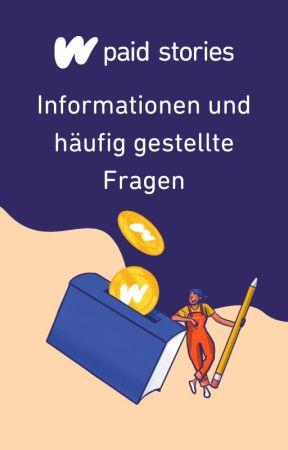 Paid Stories - Informationen und häufig gestellte Fragen by WattpadDeutsch