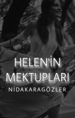 HELEN'İN MEKTUPLARI by nidakaragozler