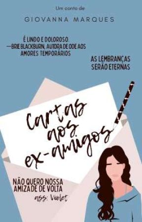 Cartas Aos Ex-Amigos by giowa_ttpad