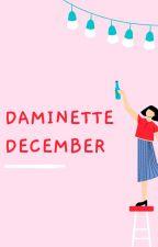Daminette December by morganlbr