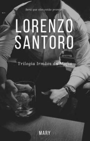 LORENZO SANTORO - Trilogia irmãos da máfia  by autoramary_