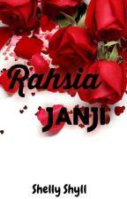 Rahsia JANJI by ShirlyLanchester