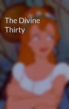 The Divine Thirty by punkycapricorn