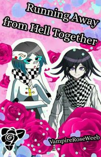 Running Away from Hell Together - Kokichi Ouma x Reader cover