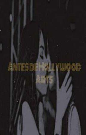 Antes de Hollywood Arts  by RenanCloud