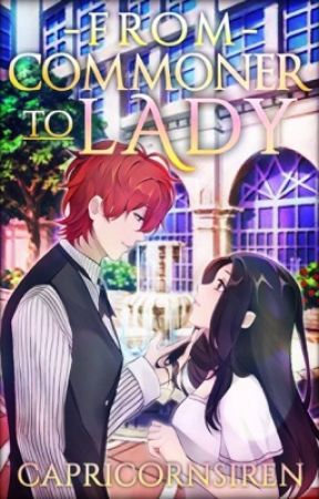 From Commoner to Lady - A Be My Princess Fanfiction by CapricornSiren