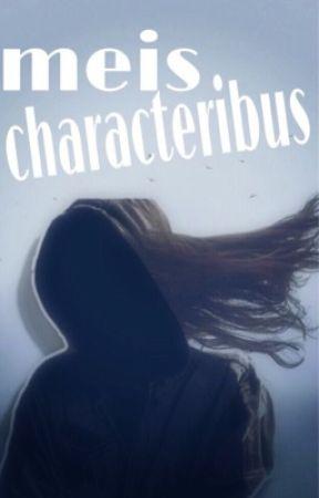 meis characteribus by Prairie_Pluviophile