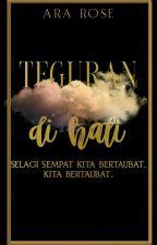 Teguran di Hati by Ararose-