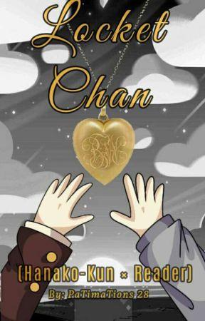 Locket-Chan (Hanako-Kun × Reader) (TBHK) by PaTimaTions28