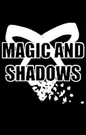Magic and Shadows (TMI•HP•TID crossover) by Slytherin_Warlock