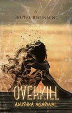 OverKill by booksaaa