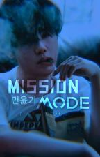 Mission Mode ⌥ Min Yoongi ' 민윤기 ⌖ by babydooly_