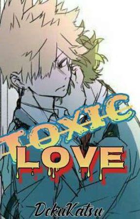 Toxic love; DekuKatsu by Tocchan15