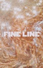 Fine Line ~ The Story // H.S by Madi248