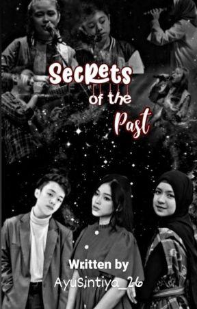 Secrets Of The Past by AyuSintiya_26