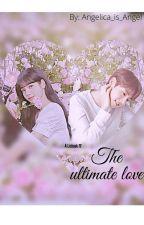 The ultimate love ( liskook ff) by Angelica_is_Angel