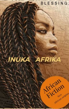 Inuka Afrika by _Undeniably_Blessed