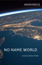 No Name World by aforauthor