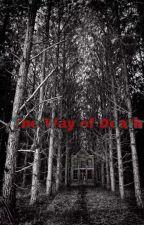 [The way of Death] × [طريق الموت] مكتمله by anashreen