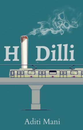Hi Dilli by TripuWrites
