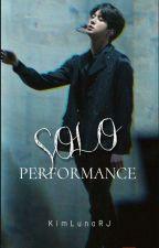 Solo Performance //KSJ// ✓ by KimLunaRJ2