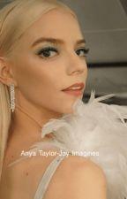 Anya Taylor-Joy Imagines (gxg) by gayforddlovato