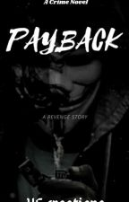 PAYBACK by VF_Writes