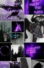 Raven Lestrange: Volume I by DragonSickles