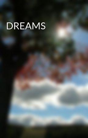 DREAMS by NaniVik