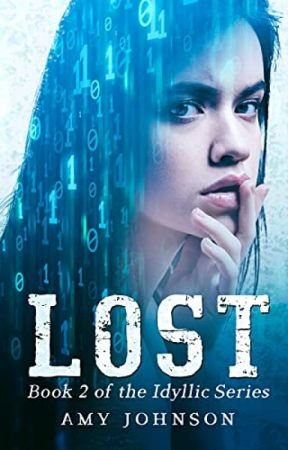 Hunted (Book 2 of the Idyllic Series) by AmyJohnson895